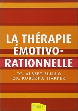 La Thérapie Emotivo-Rationnelle